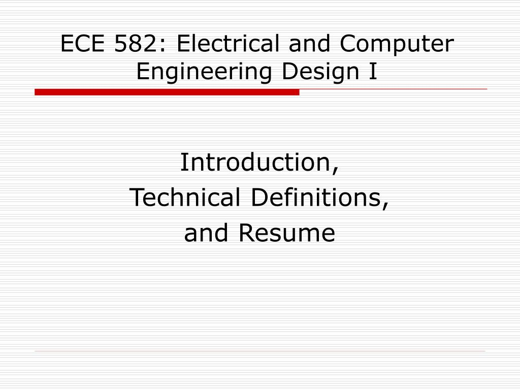 ece 582 electrical and computer engineering design i l.