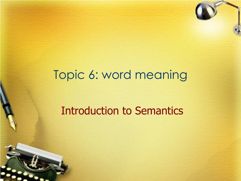 topic 6 word meaning l.