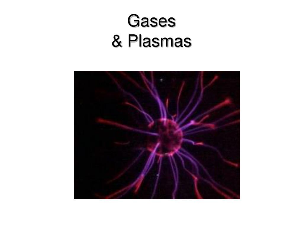 gases plasmas l.