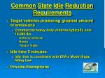 common state idle reduction requirements