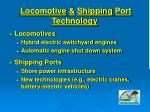 locomotive shipping port technology