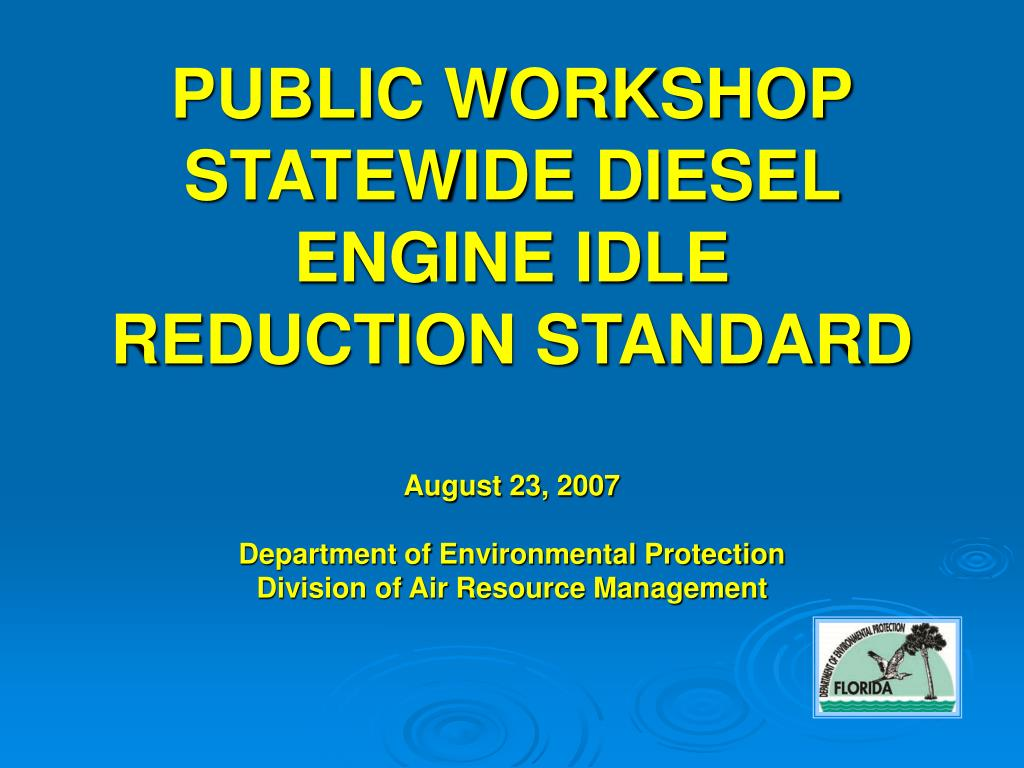public workshop statewide diesel engine idle reduction standard l.