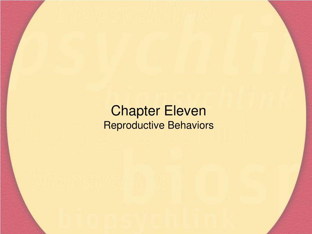 chapter eleven reproductive behaviors l.