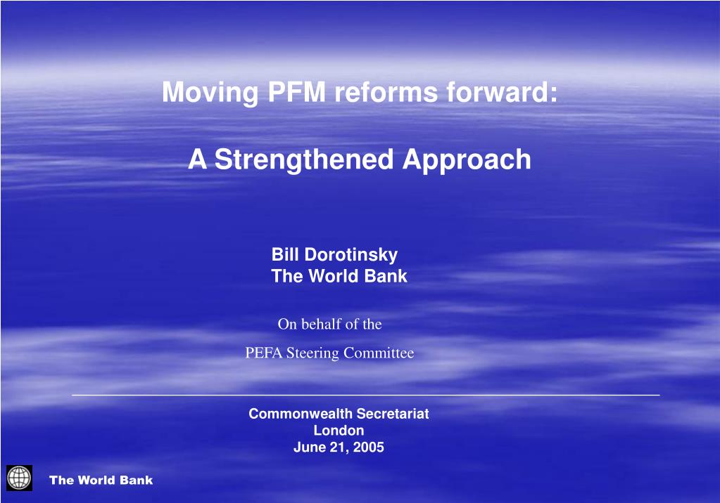 moving pfm reforms forward a strengthened approach l.