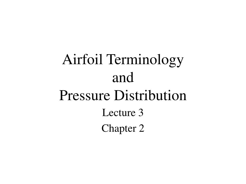 airfoil terminology and pressure distribution l.