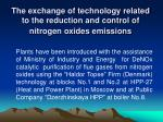 the exchange of technology related to the reduction and control of nitrogen oxides emissions