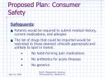 proposed plan consumer safety