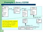 example library eerm