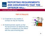reporting requirements and assurances that the offeror will