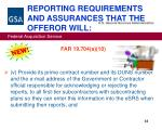 reporting requirements and assurances that the offeror will32
