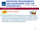 reporting requirements and assurances that the offeror will33