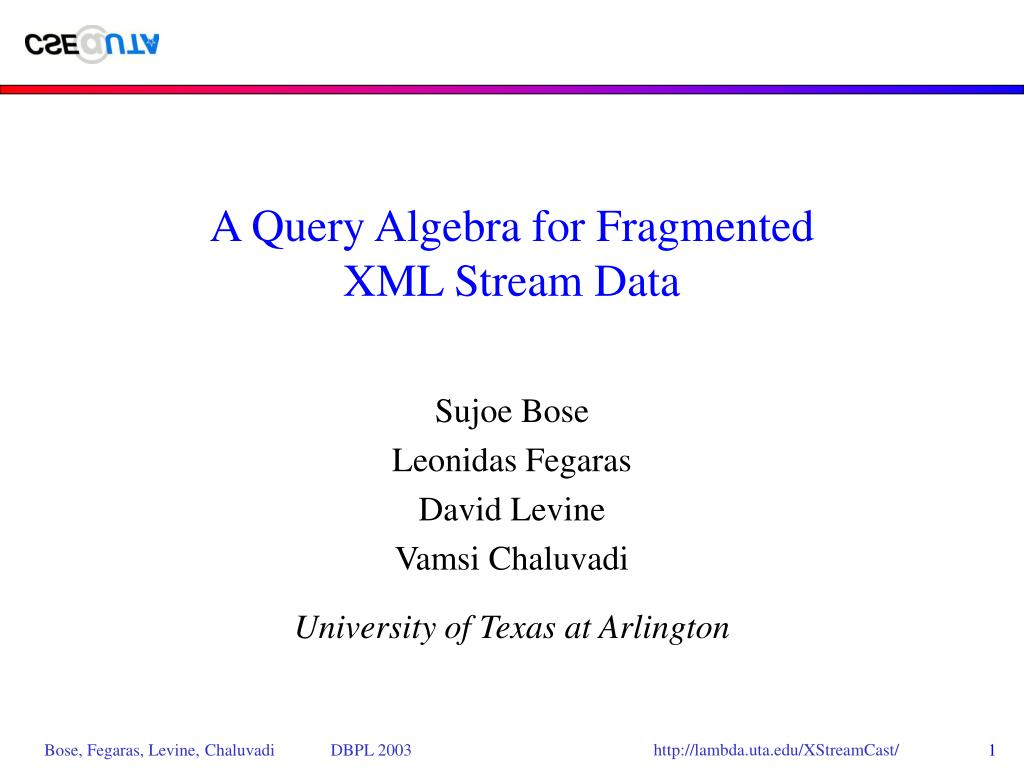 a query algebra for fragmented xml stream data l.