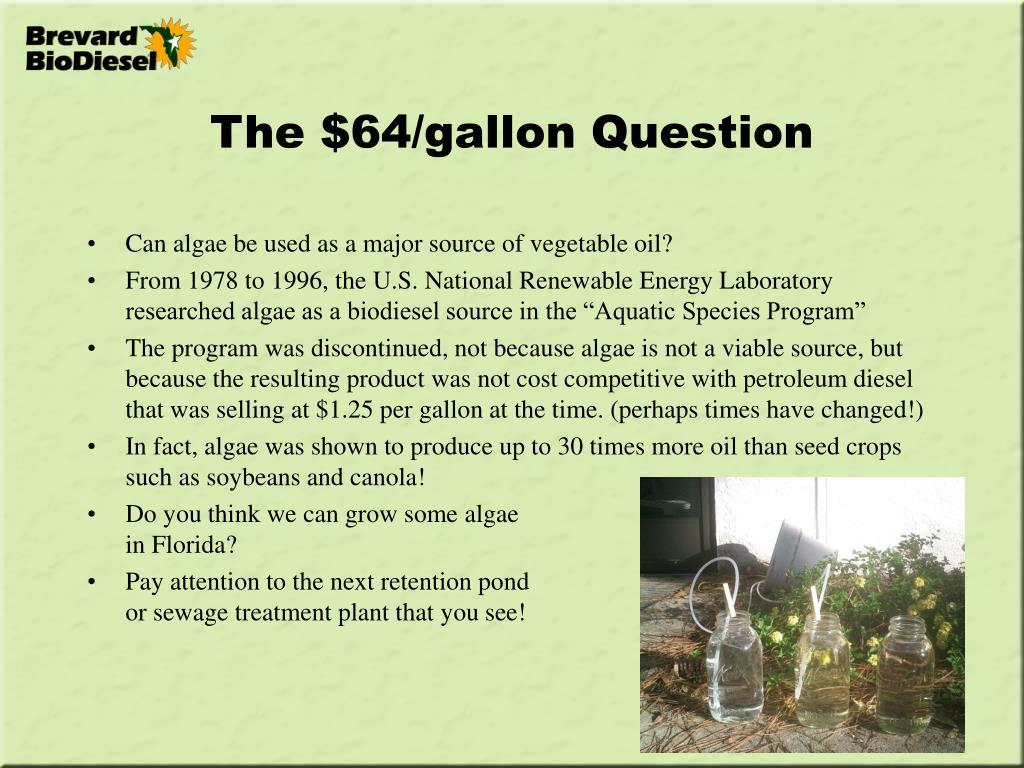 The $64/gallon Question