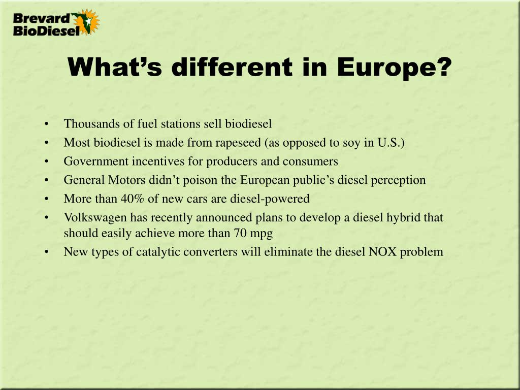 What's different in Europe?