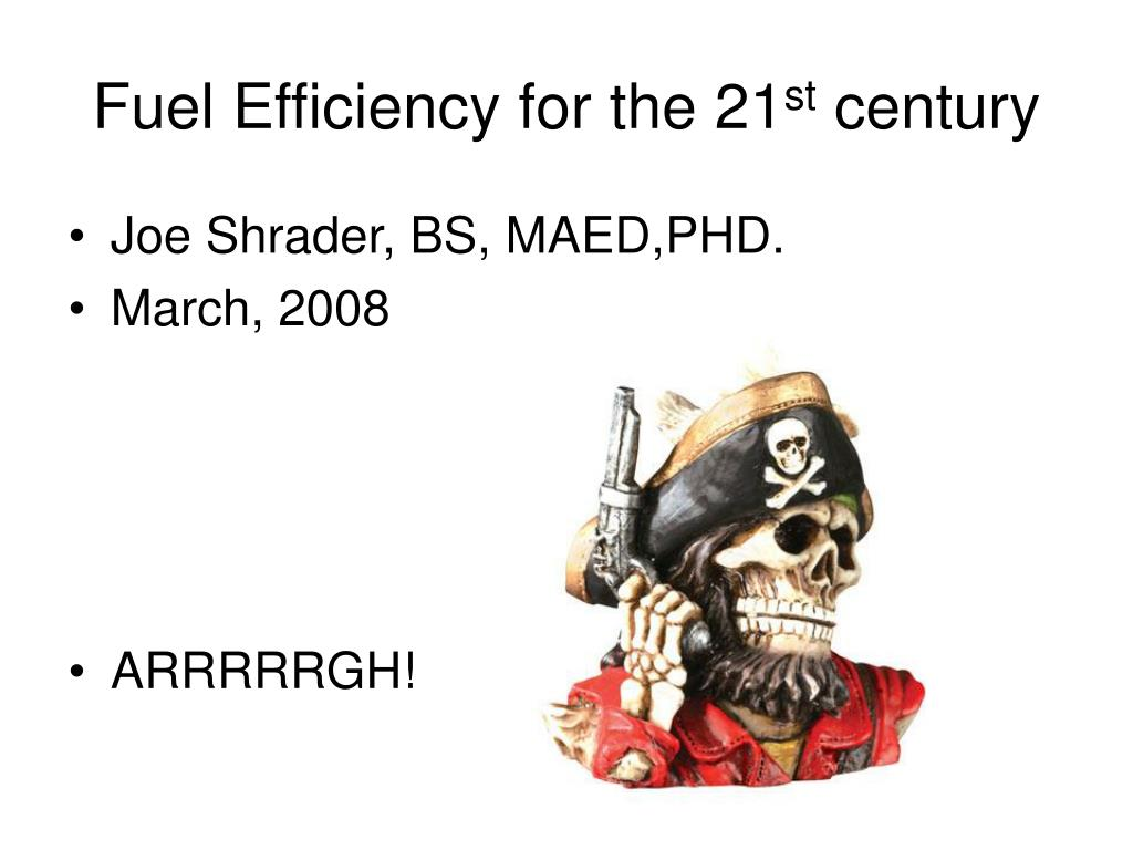 fuel efficiency for the 21 st century l.