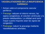 vasodilatadores en la insuficiencia cardiaca