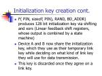 initialization key creation cont