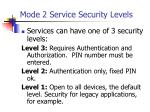 mode 2 service security levels