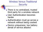 wireless versus traditional security