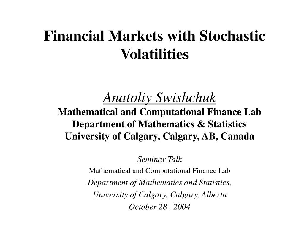 financial markets with stochastic volatilities l.