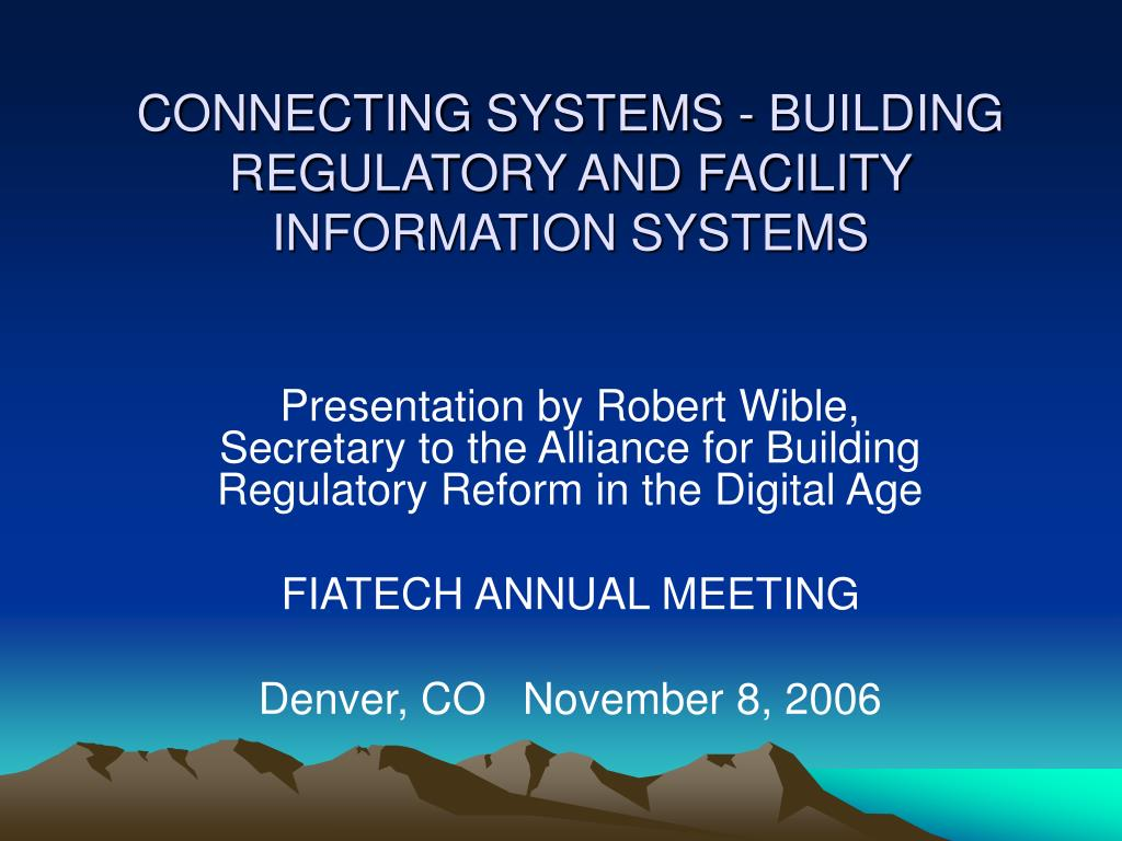 connecting systems building regulatory and facility information systems l.