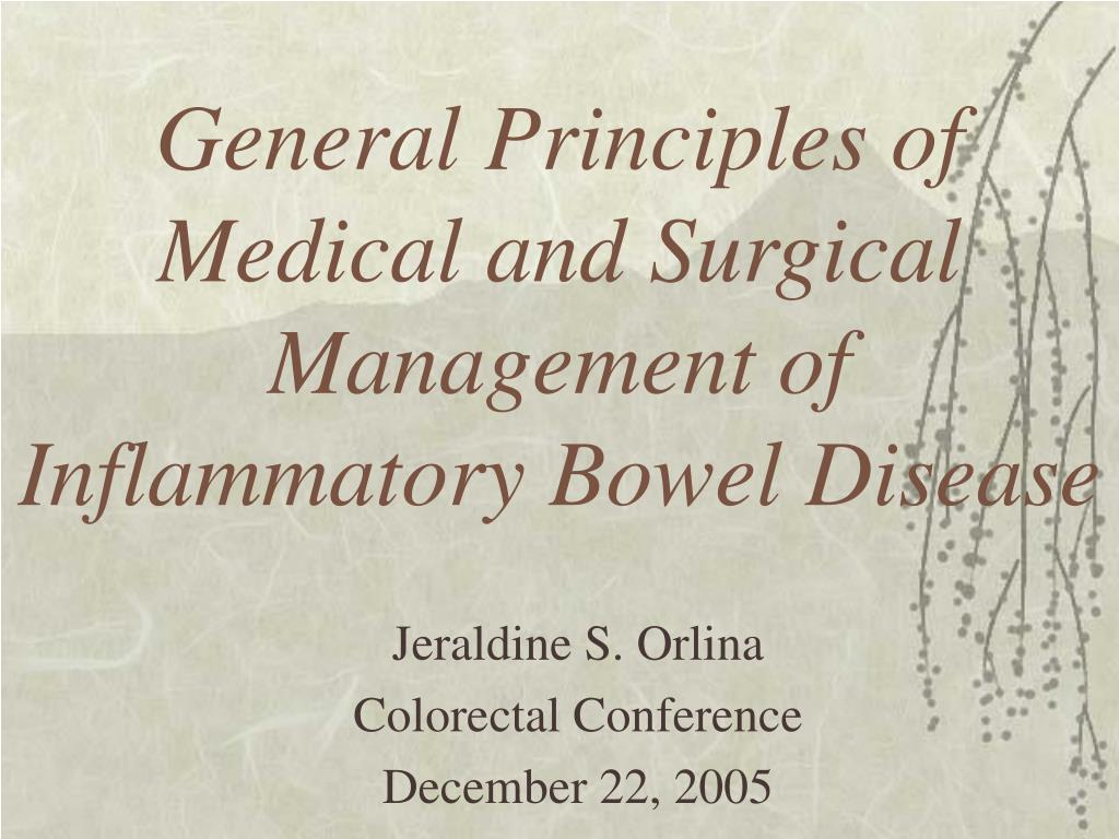 general principles of medical and surgical management of inflammatory bowel disease l.