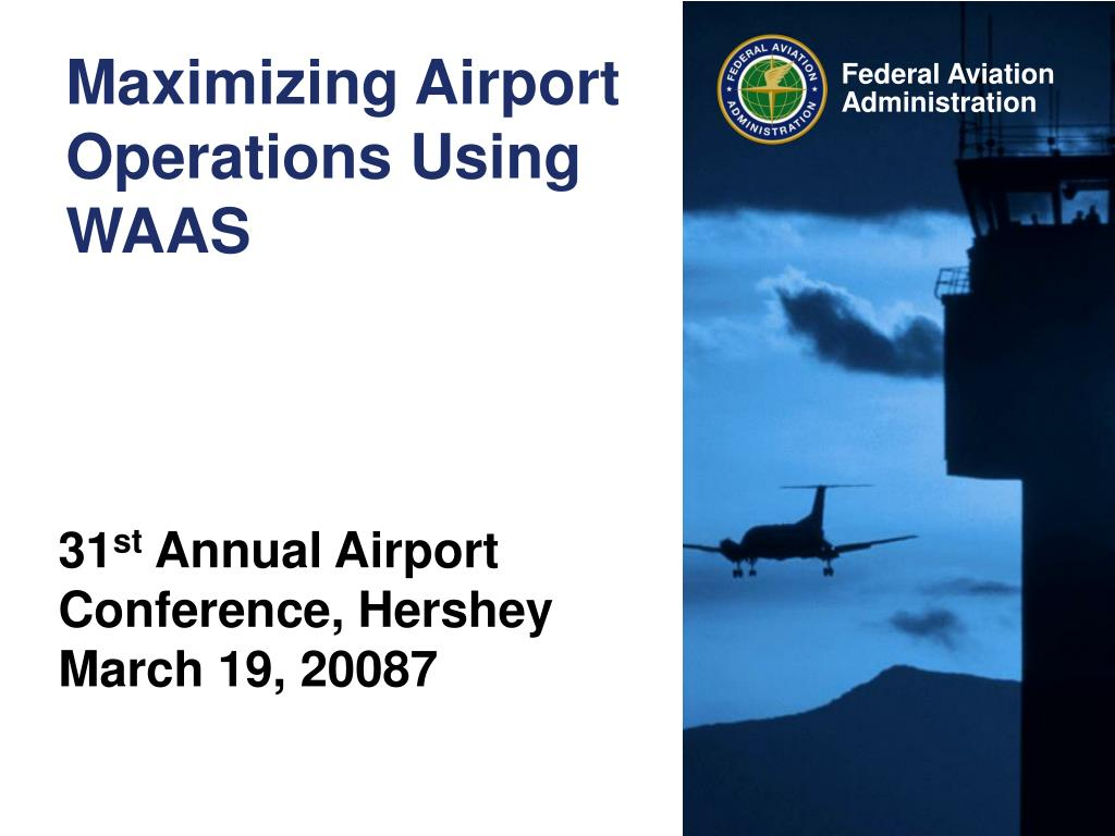 maximizing airport operations using waas l.