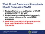 what airport owners and consultants should know about waas
