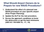 what should airport owners do to prepare for new waas procedures