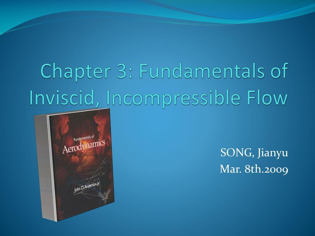 chapter 3 fundamentals of inviscid incompressible flow l.