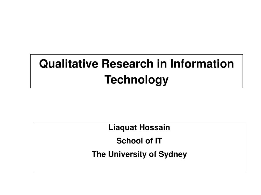 qualitative research in information technology l.