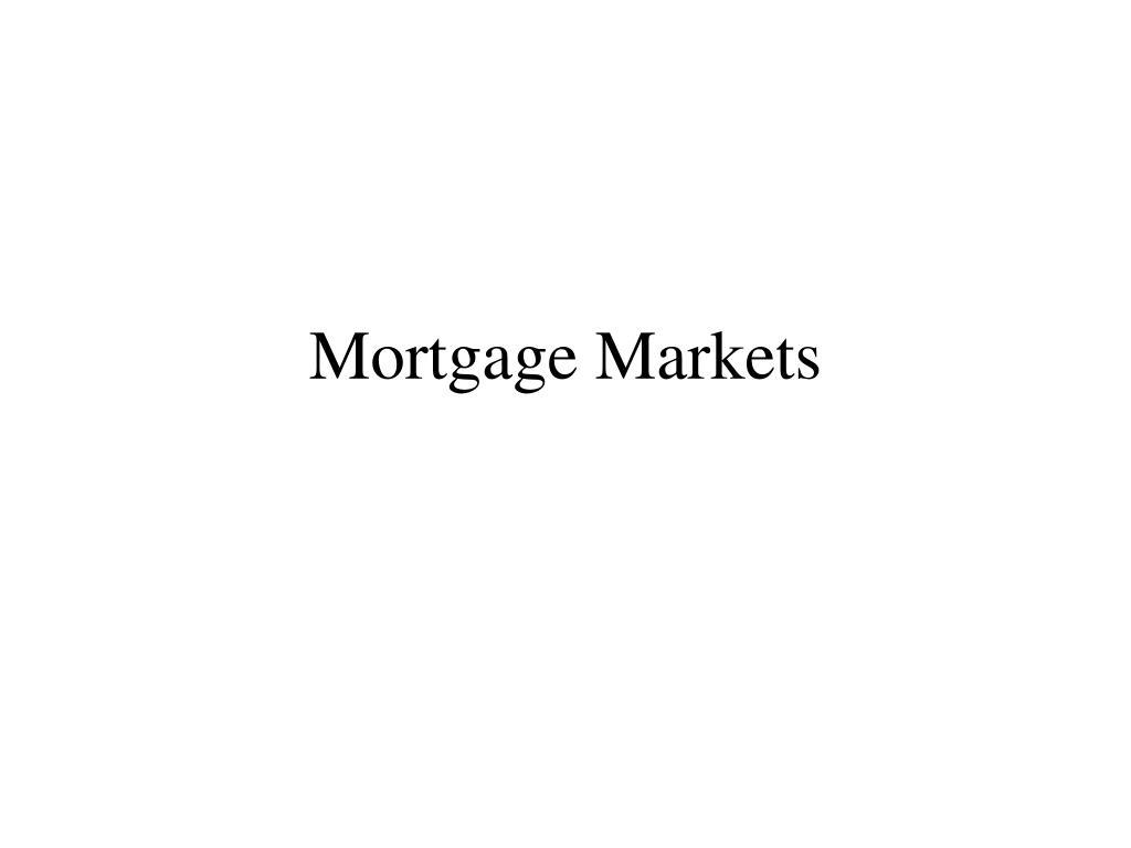 mortgage markets l.