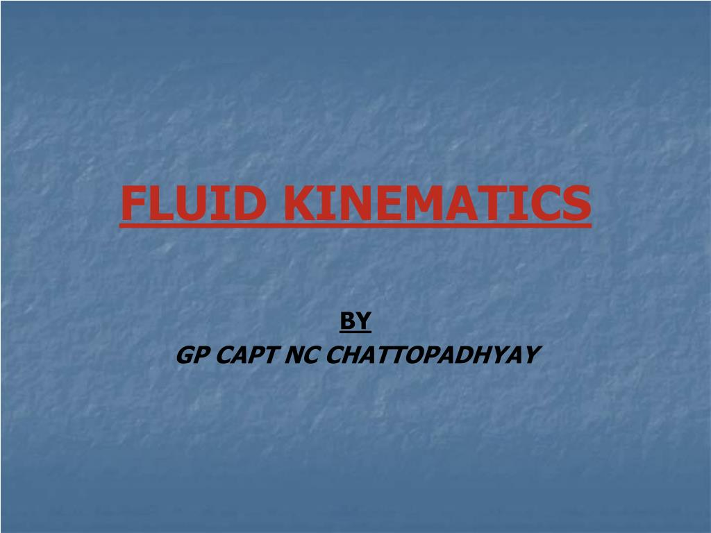 fluid kinematics l.