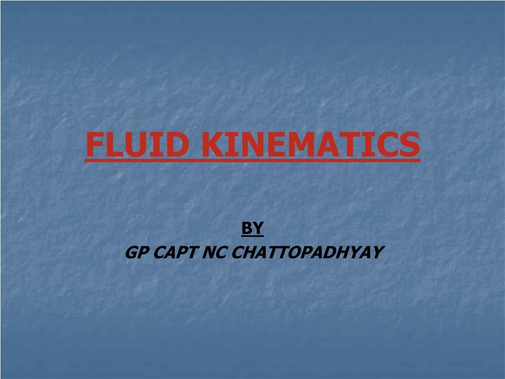 fluid kinematics l.