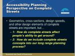 accessibility planning perspective on complete streets