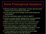 some philosophical questions