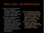 west v east the world cosmos