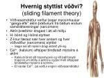hvernig styttist v vi sliding filament theory
