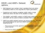 drop and keep dataset options
