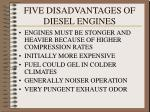 five disadvantages of diesel engines