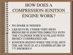 how does a compression ignition engine work