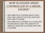 how is engine speed controlled in a diesel engine