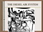 the diesel air system