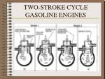 two stroke cycle gasoline engines