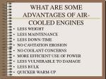what are some advantages of air cooled engines