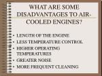 what are some disadvantages to air cooled engines