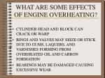 what are some effects of engine overheating