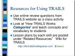 resources for using trails
