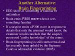 another alternative brain fingerprinting