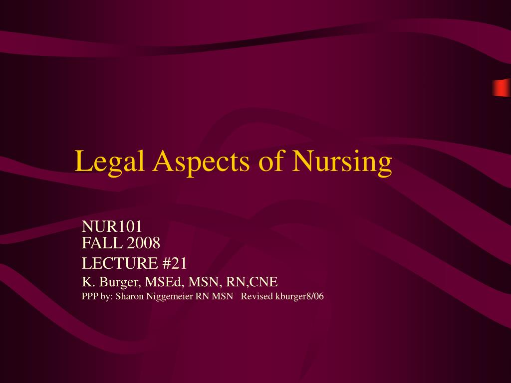 legal aspects of nursing l.